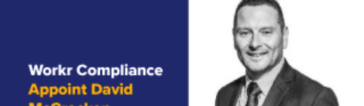 Workr Compliance expand into Scotland with David McCracken as Head Of Sales