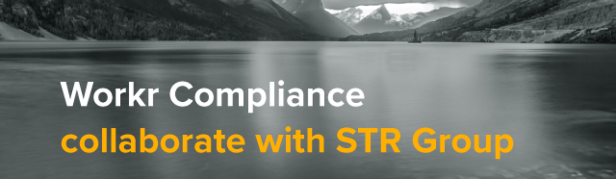 Workr Compliance Collaborate With STR Group
